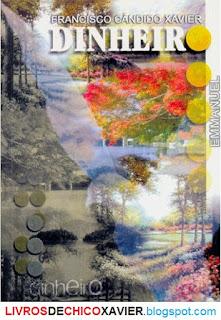 """Le livre de """"Chico Xavier"""": """"Argent"""" (Traduit: Aout 2013) Livro+Dinheiro+chico+Xavier+livrosdechicoxavier.blogspot.com+267"""