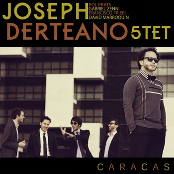 "Joseph Derteano Quintet ""Caracas"""