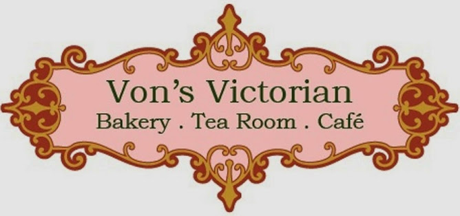 Von's Victorian Bakery, Tea Room, Cafe'