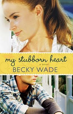 Becky Wade My Stubborn Heart
