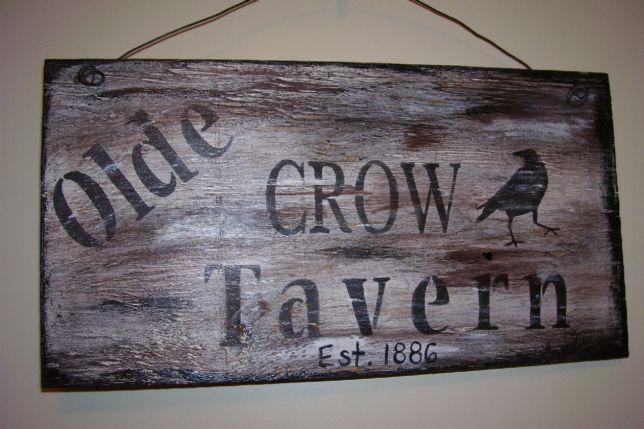 "Olde Crow Tavern Sign $8.00  6""x18"""
