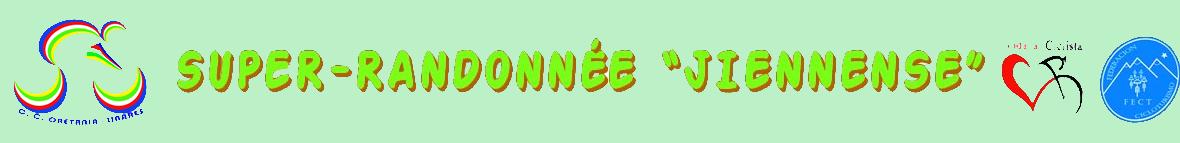 """SÚPER RANDONNÉE """"JIENNENSE"""""""