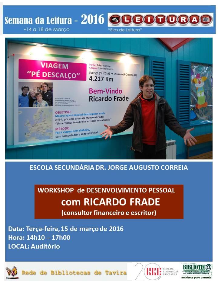 Workshop de Desenvolvimento Pessoal com Ricardo Frade
