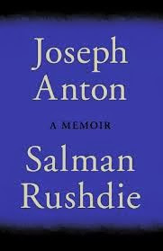 Joseph Anton by Salman Rushdie: