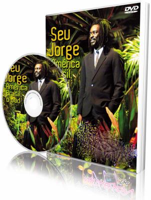 DVD Seu Jorge - América Brasil (2009)