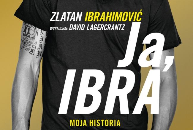 "Fragment okładki książki ""Ja, Ibra"""