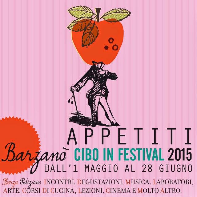 Appetiti Cibo in Festa dal 1 Maggio al 28 Giungo Barzanò
