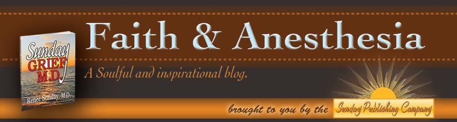 Faith and Anesthesia