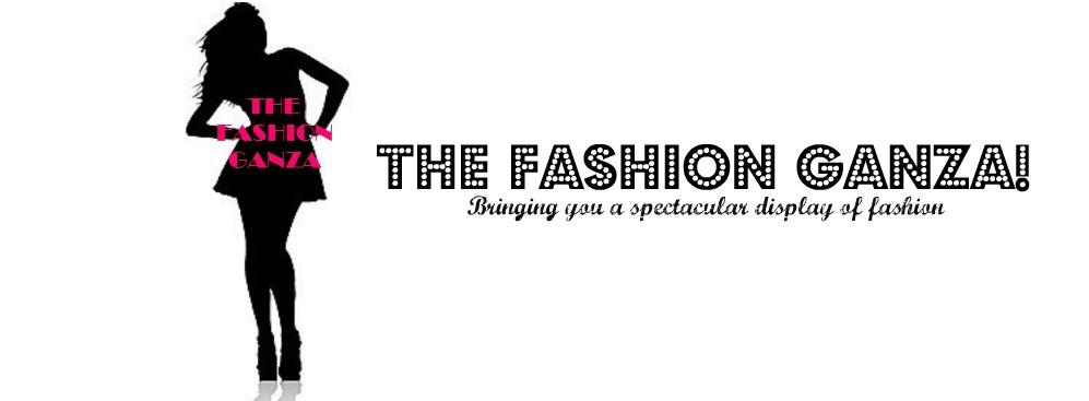 The Fashion Ganza