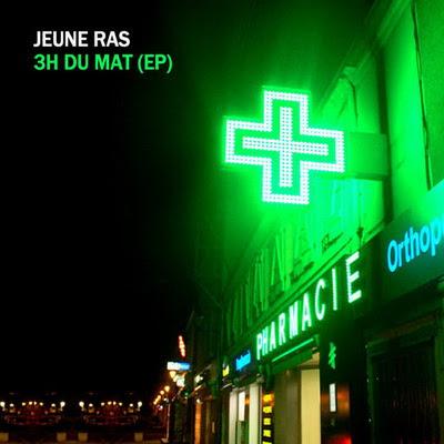 Jeune Ras - 3H Du Mat (2015)