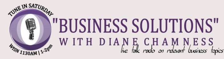 """Business Solutions"" with Diane Chamness"
