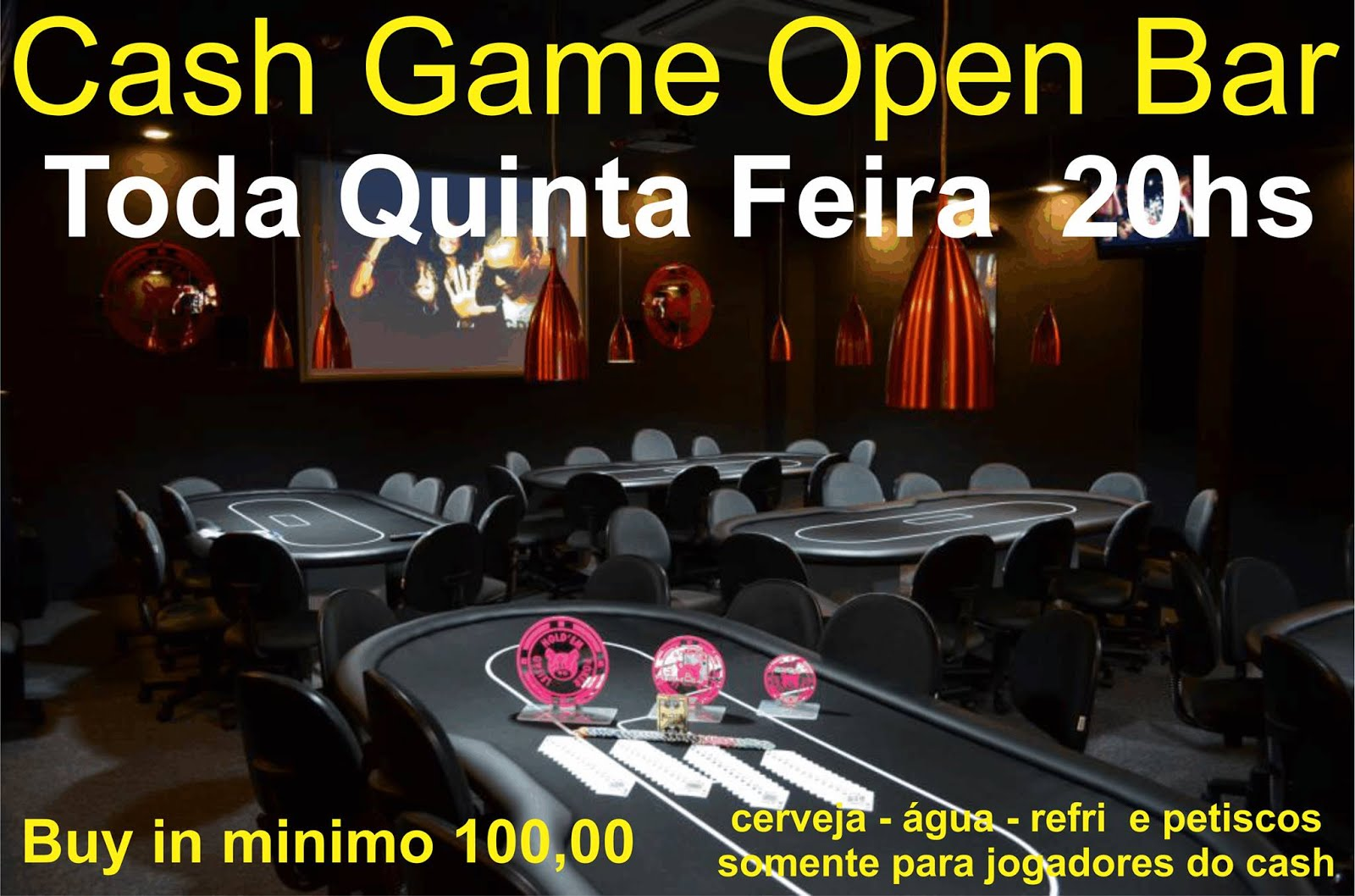 TODA QUINTA FEIRA CASH GAME OPEN BAR