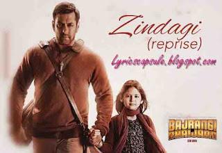 Zindagi (Reprise) Lyrics from the movie Bajrangi Bhaijaan