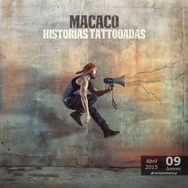 MACACO-Desvela-secretos-nuevo-disco-Historias-Tattooadas-vídeos
