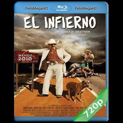 El Infierno (2010) 720P HD MKV ESPAÑOL LATINO