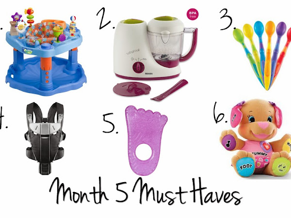 Month 5 Must Haves