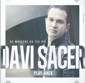Davi Sacer - �s Margens do Teu Rio Playback