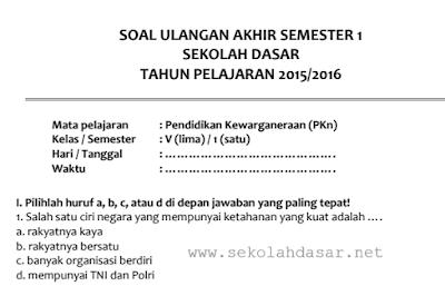 Soal UAS PKn Semester 1 Kelas 5 SD/MI Terbaru