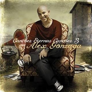 Alex Gonzaga - Canções, Eternas Canções Vol 3 - 2011