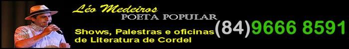 Documente a sua história em Literatura de Cordel com o Poeta Léo Medeiros