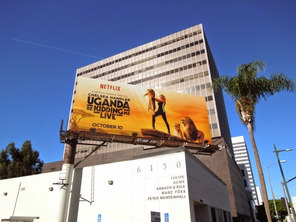 Chelsea Handler Uganda Be Kidding Me The Lion King parody billboard