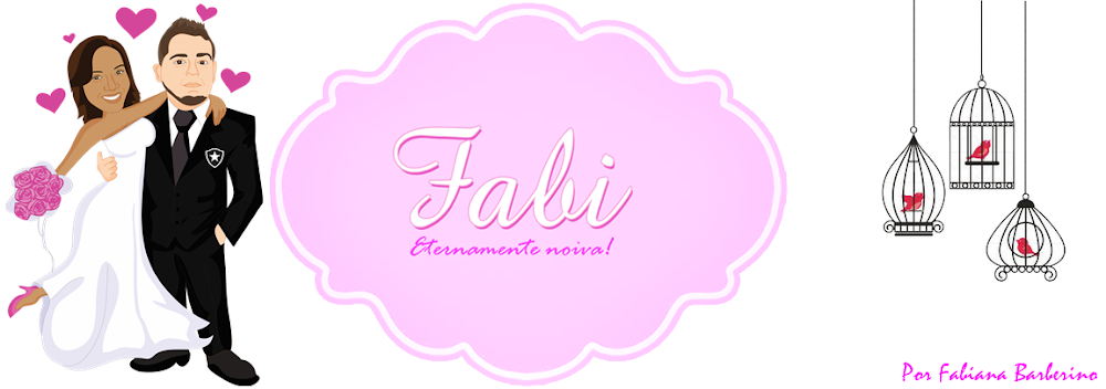 Fabi Eternamente Noiva