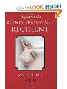 Confessions of a kidney transplant recipient book debut of confessions of a kidney transplant recipient in the united states m4hsunfo