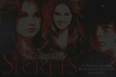 CF - Dangerous Secrets. (Leleziinhaaa.)