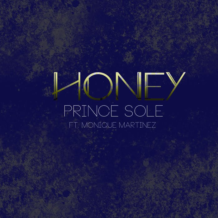 Prince Sole - Honey (Ft. MoniqueMartinez)