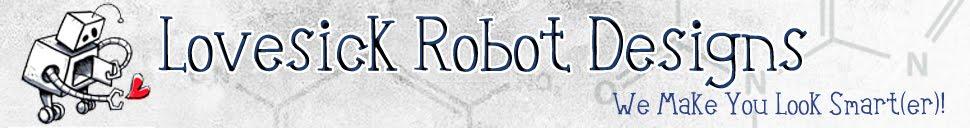 Lovesick Robot Designs