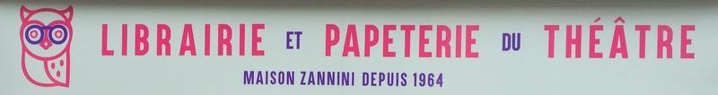 Librairie Papeterie du Théâtre Zannini
