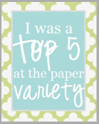 Top 5 at the Paper Variety