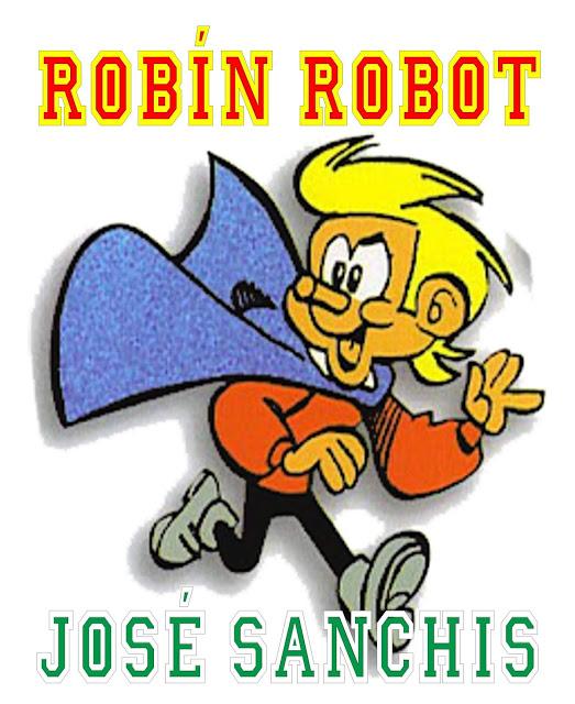 Robín Robot. 3ª Edición - 4 Tomos - José Sanchís - EAGZA