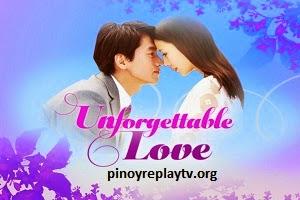 Unforgettable Love Teleserye Replay