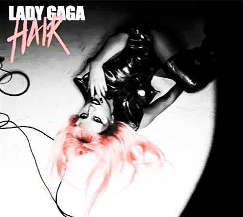 lady gaga hair single cover art. Lady Gaga- quot;Hairquot; Single Cover