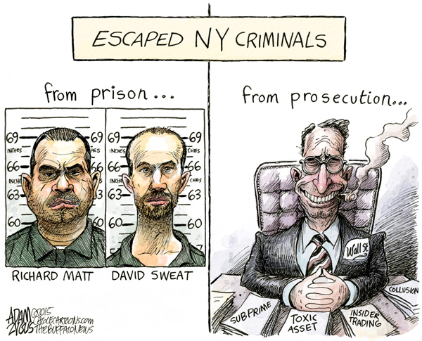 Escaped New York criminals:  Matt and Sweat, from prison;  Wall Street bankers, from prosecution.