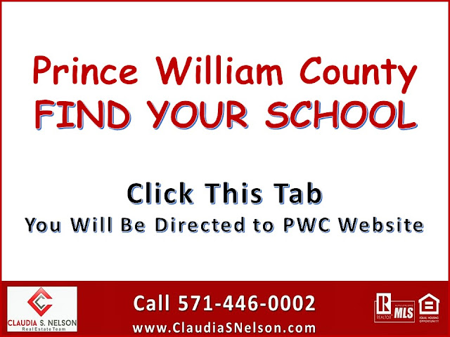 Find Out Your School based on your address by Award Winning Realtor Claudia S Nelson,  http://news.departments.pwcs.edu/modules/groups/homepagefiles/cms/4948286/File/Find%20your%20school/Find_Your_School.html