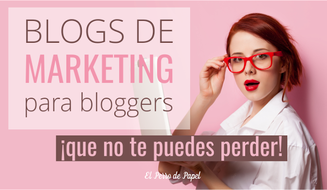 blogs de marketing para bloggers que te encantarán