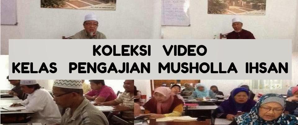 MUSHOLLA IHSAN VIDEO KELAS PENGAJIAN