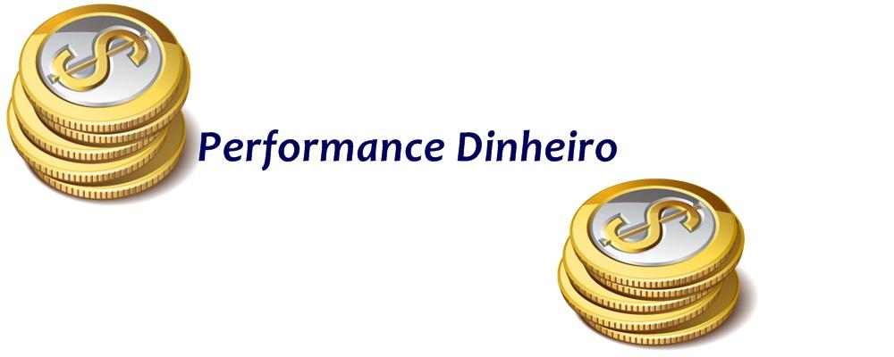 Performance Dinheiro