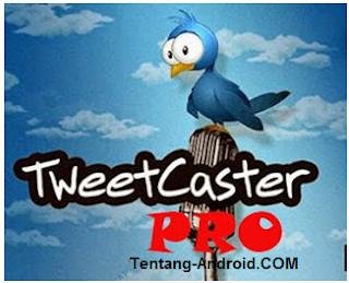 Tweetcaster Pro  v9.2.1 Apk Free Download