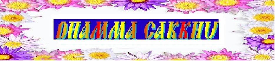 Phat Dan-DHAMMA CAKKHU