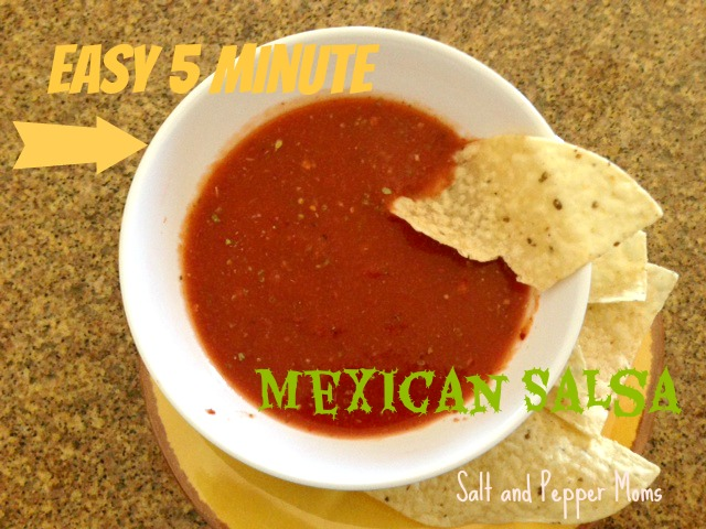 Salt and Pepper Moms: Easy 5 Minute Mexican Salsa