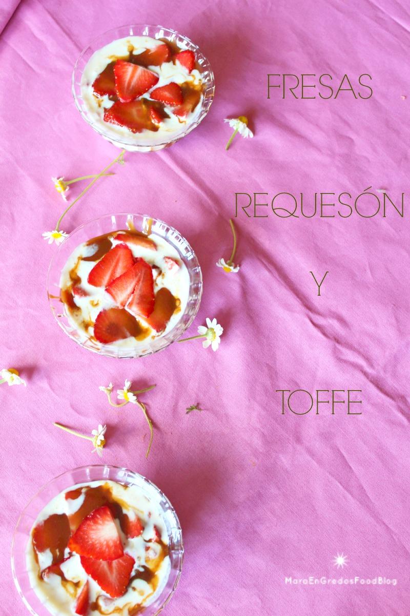 Fresas, requesón y toffee.http://www.maraengredos.com/