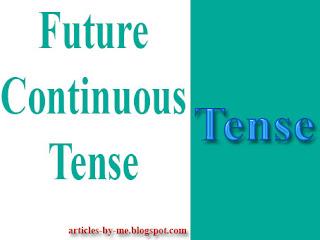 Pengertian Future Continuous Tense