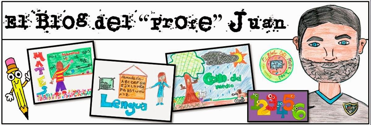 """El Blog del """"Profe"""" Juan"""