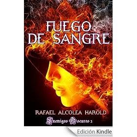 FUEGO DE SANGRE: Enemigos Oscuros 2