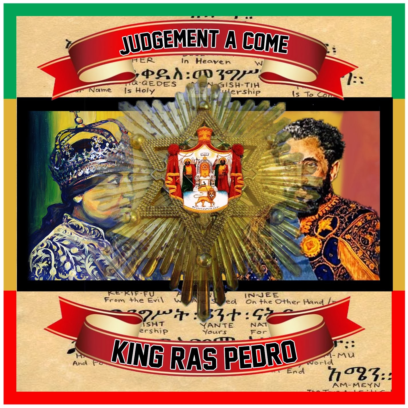 King Ras Pedro - Judgement A Come [@FYAHMUSIC]