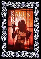 http://unpeudelecture.blogspot.fr/2015/11/la-cible-de-trop-de-karen-rose.html