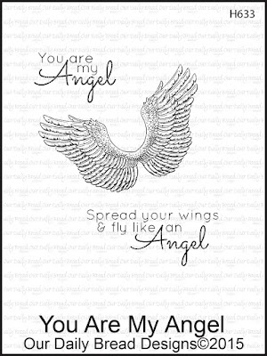 Our Daily Bread Designs Stamp set: You Are My Angel